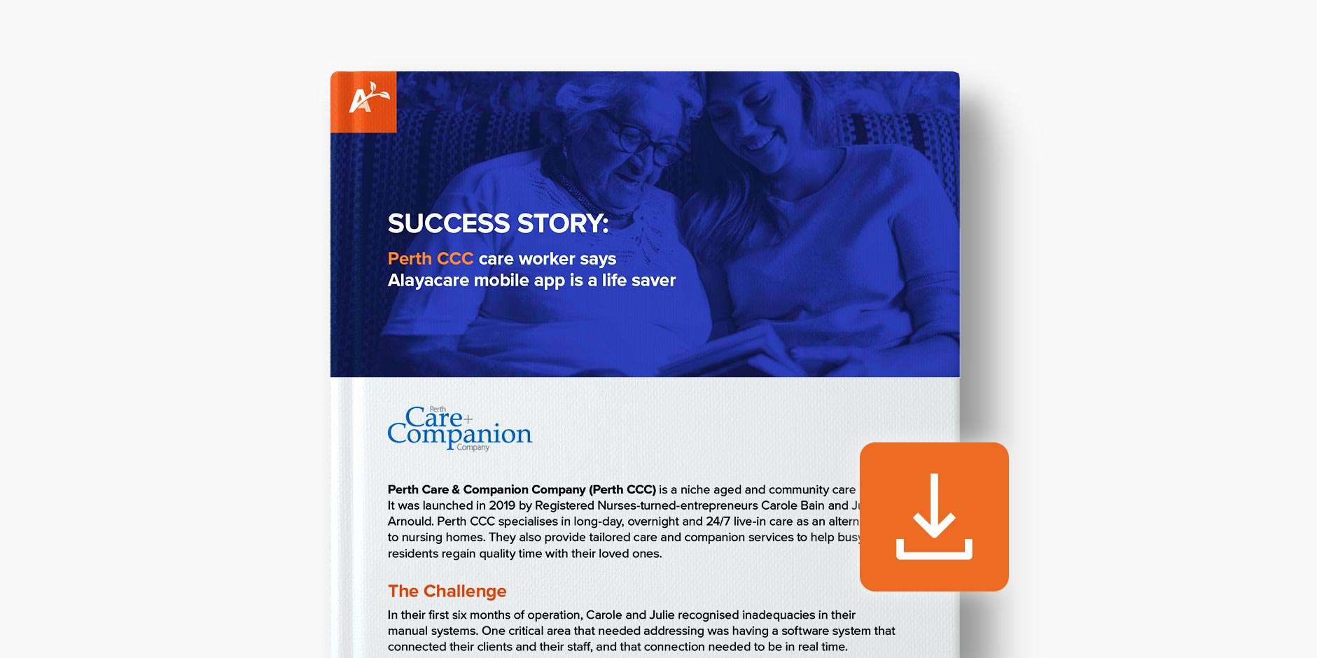 AlayaCare_ANZ_Case_Study__Perth_CCC_Care_Worker_v3_