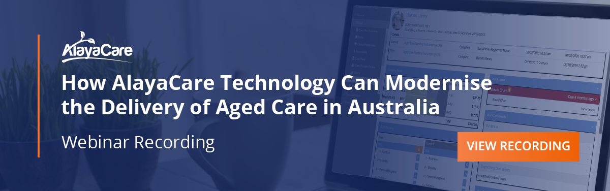 How AlayaCare Technology can Modernise the Delivery of Aged Care in Australia