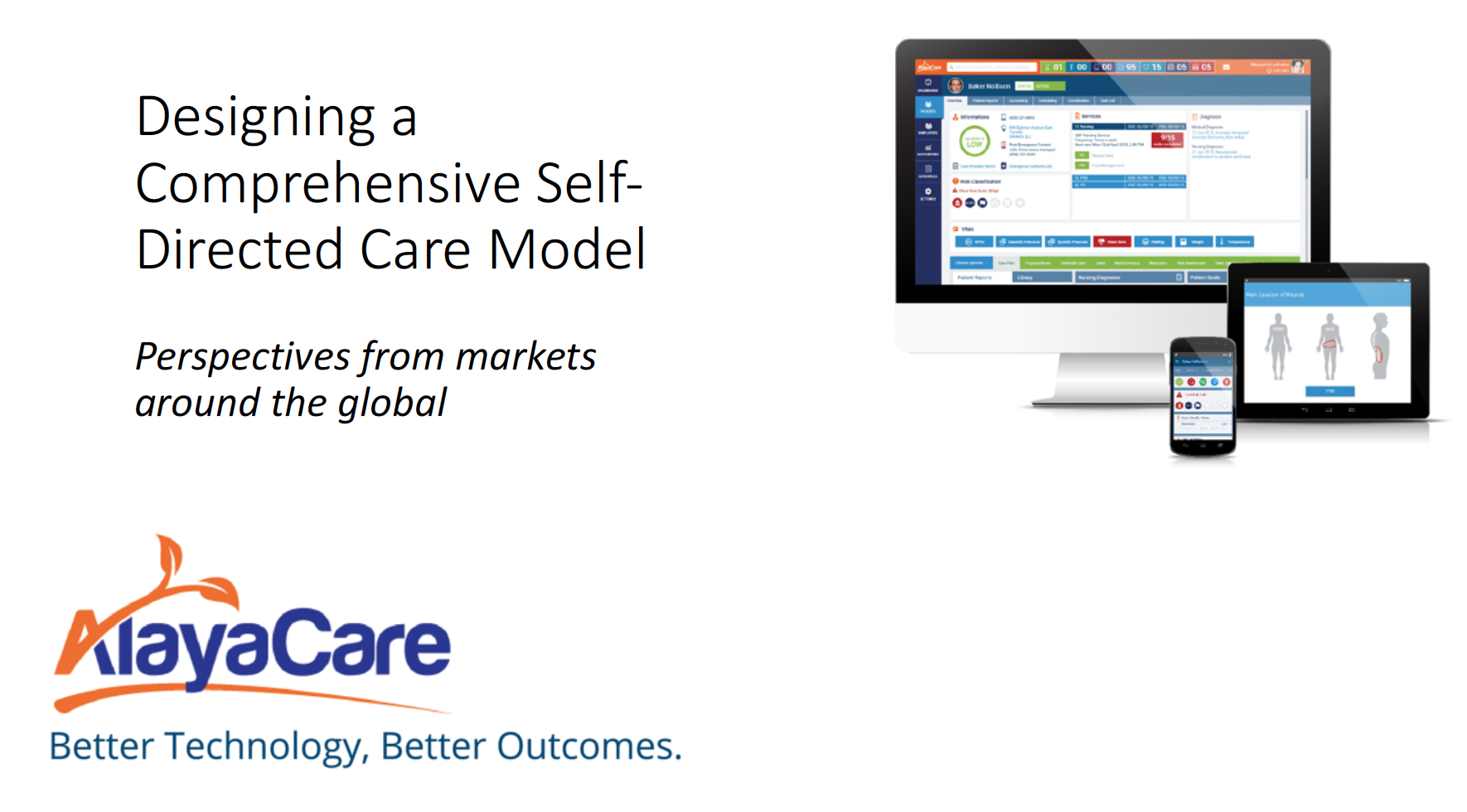 Designing a Comprehensive Self-Directed Care Model