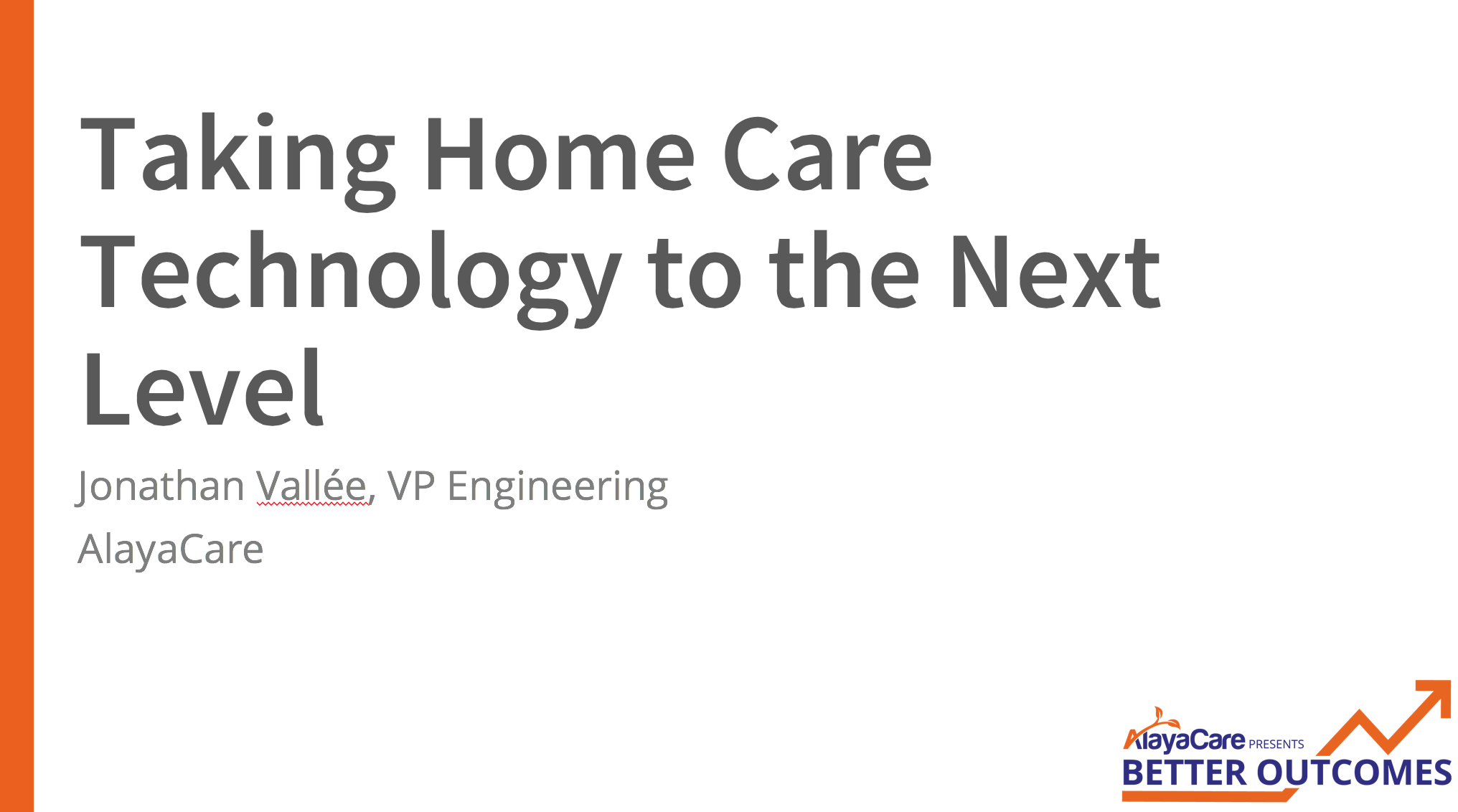 Taking Home Care Technology to the Next Level