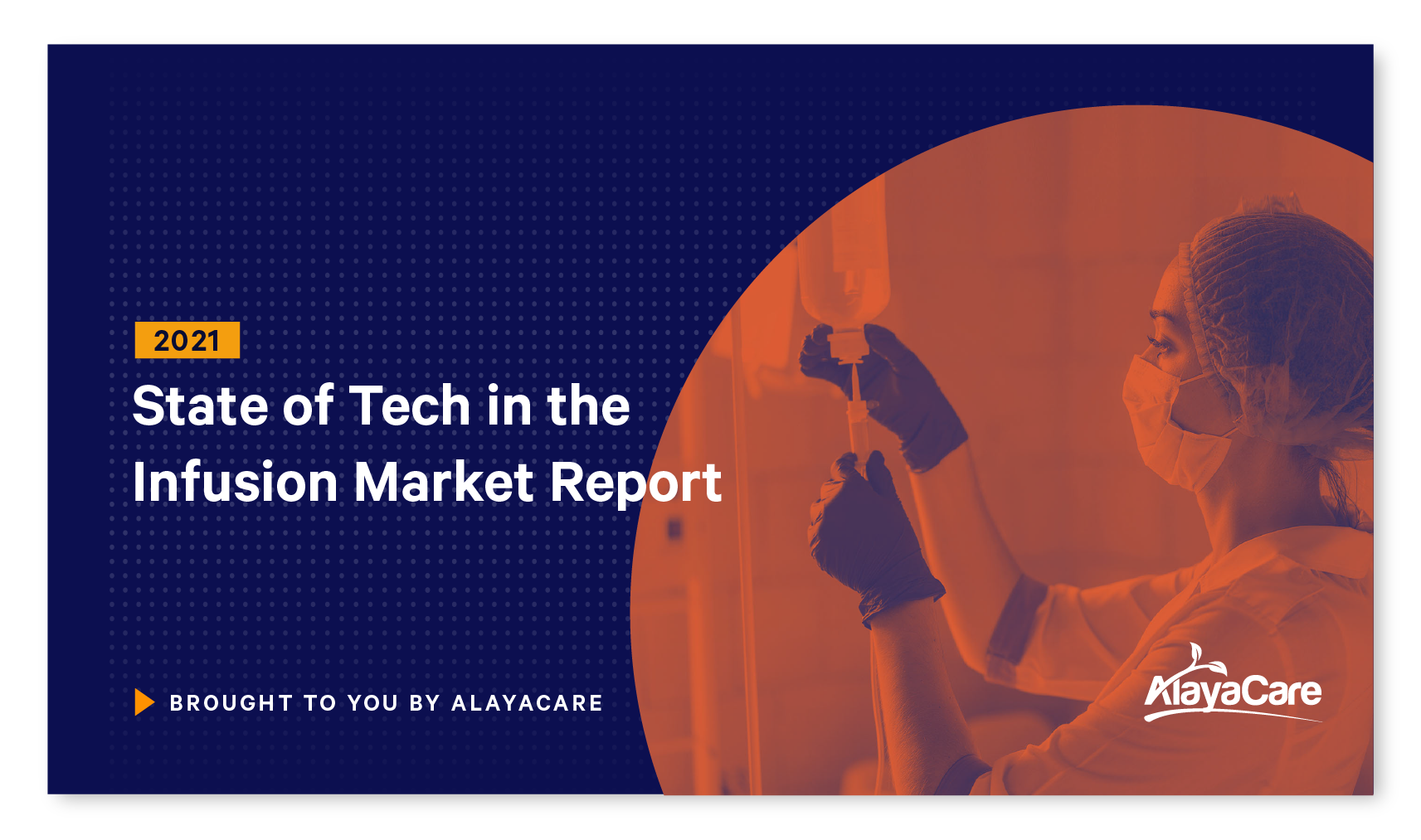 2021 State of Tech in the Infusion Market Report