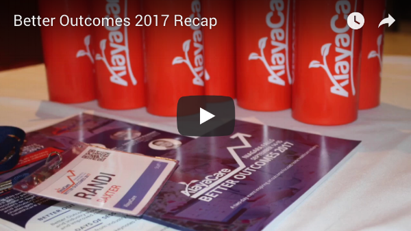 Better Outcomes 2017 Recap - AlayaCare Home Care Software