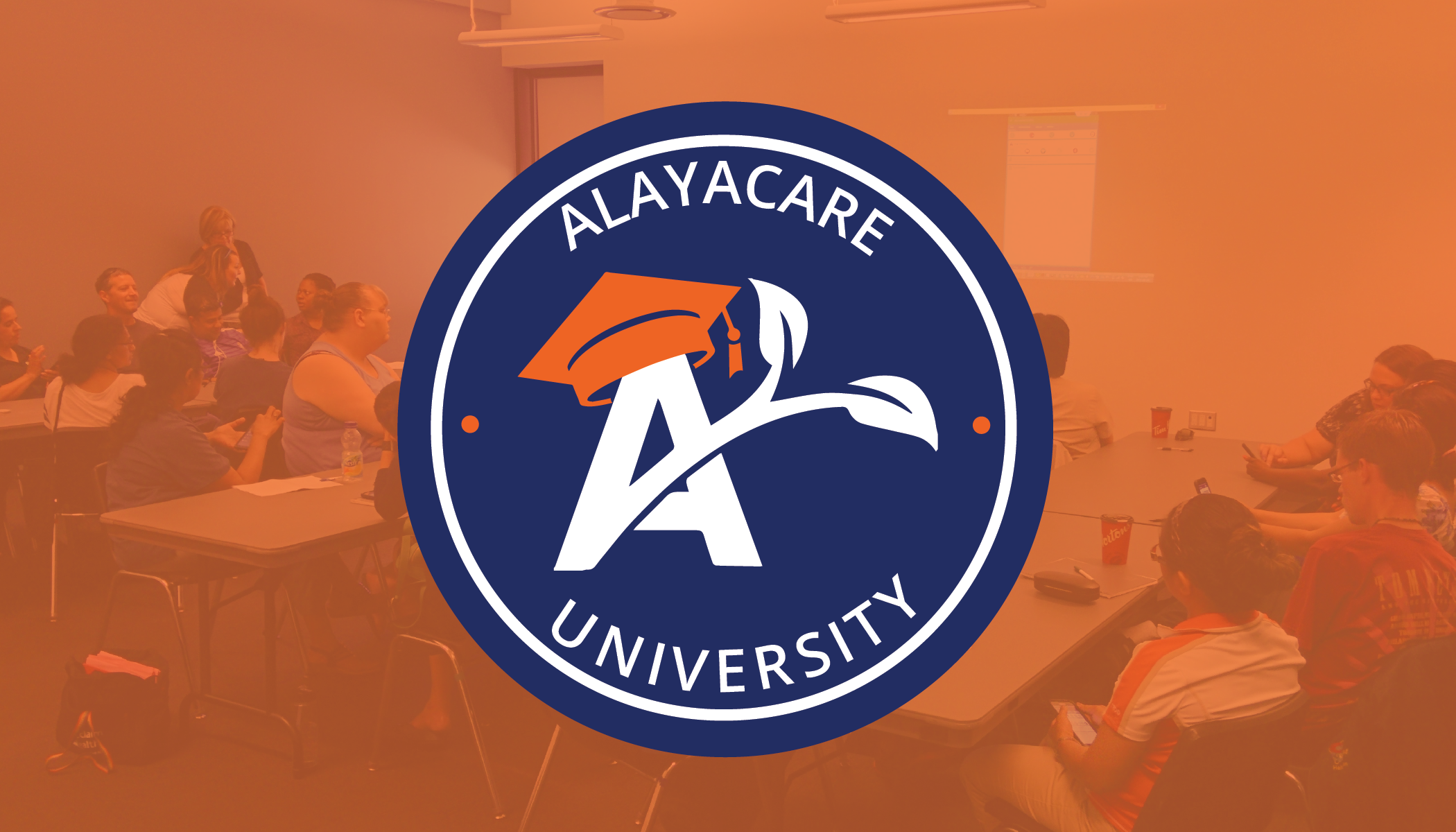 School's in Session: Welcome to AlayaCare University