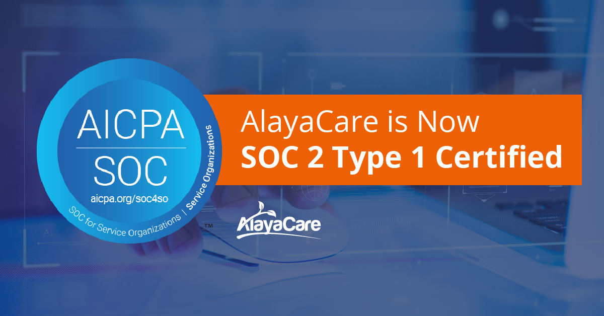 AlayaCare successfully completes SOC 2 Type 1 certification