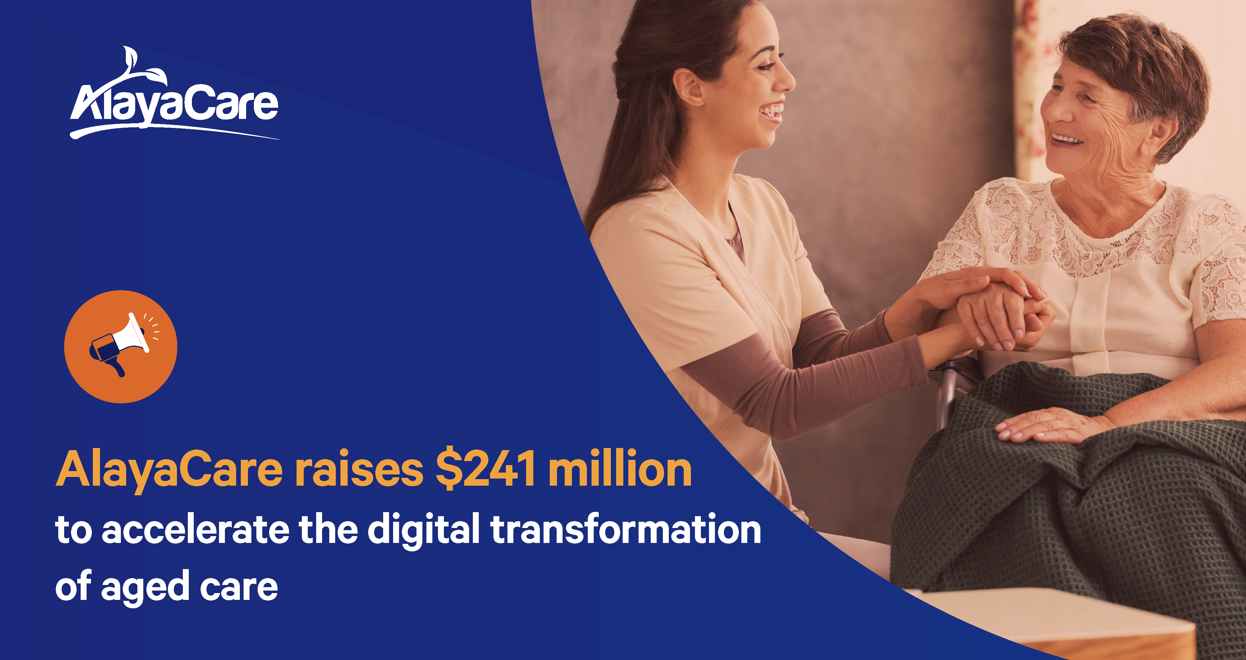 AlayaCare raises $241 million to accelerate the digital transformation of aged care