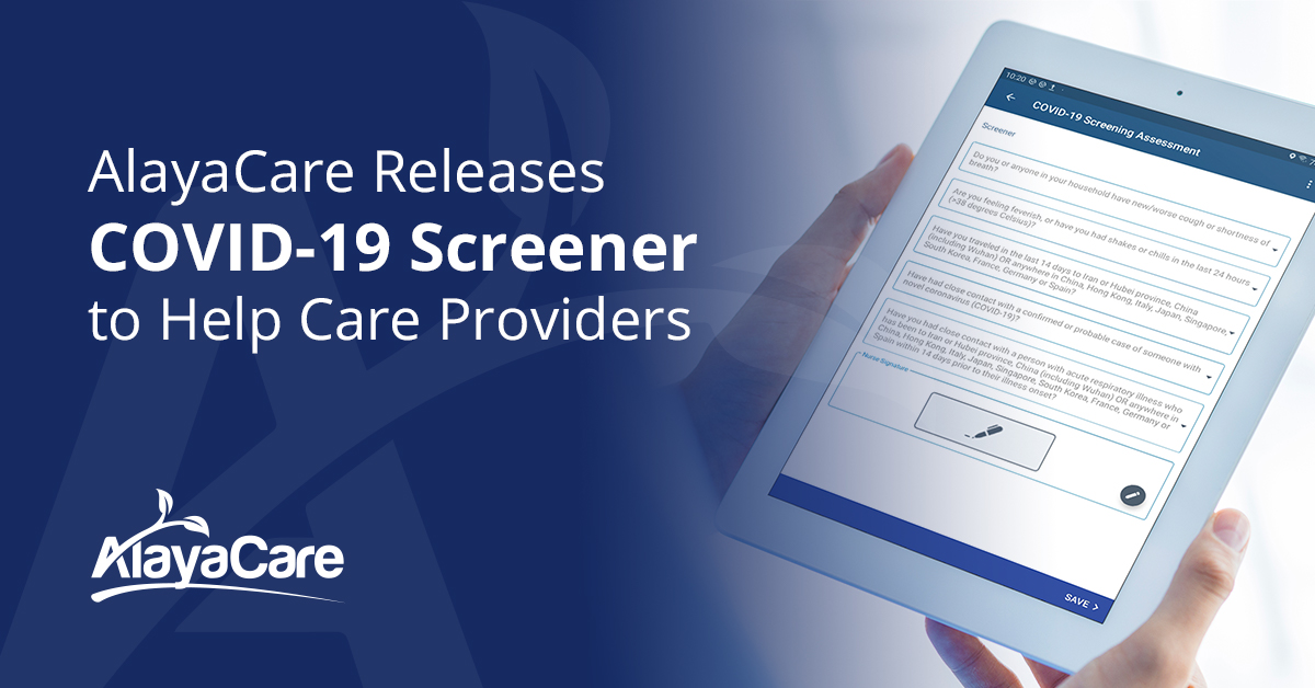 AlayaCare Releases COVID-19 Screener to Help Home and Community Care Workers