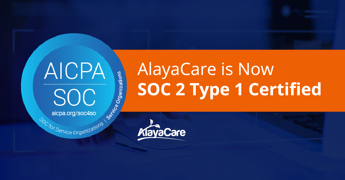 AlayaCaresuccessfully completesSOC 2Type 1certification