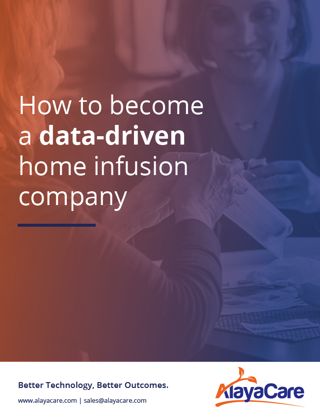 How to become a data-driven home infusion company