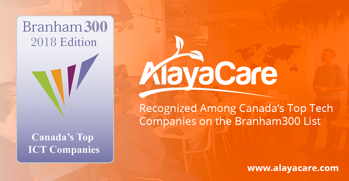 AlayaCare Recognized Among Top ICT Companies on the 2018 Branham300 List